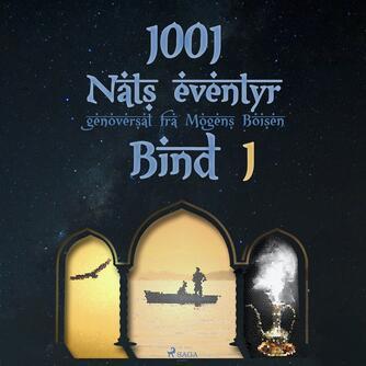 : 1001 nats eventyr. Bind 1
