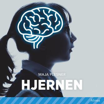 Maja Plesner: Hjernen