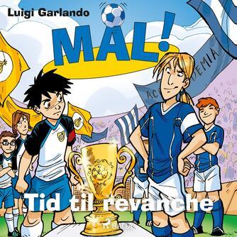 Luigi Garlando: Tid til revanche
