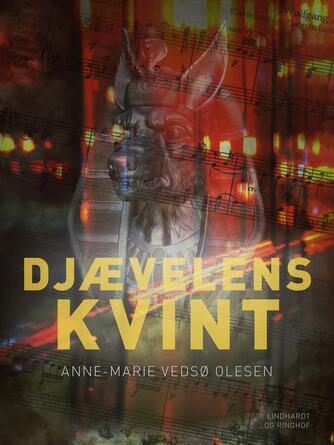 Anne-Marie Vedsø Olesen: Djævelens kvint