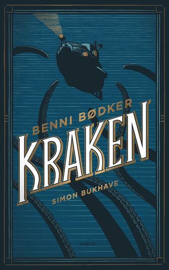 Benni Bødker: Kraken