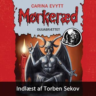 Carina Evytt: Mørkeræd - ouijabrættet