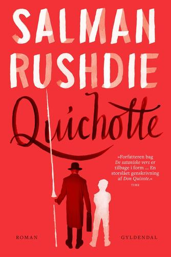 Salman Rushdie: Quichotte : roman