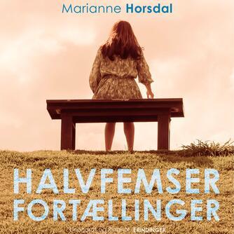 : Halvfemserfortællinger : nye hverdagshistorier fra Danmark