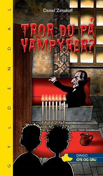 Daniel Zimakoff: Tror du på vampyrer?