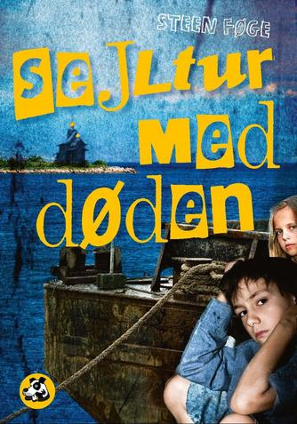 Steen Føge: Sejltur med døden