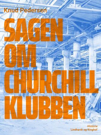 : Sagen om Churchill Klubben