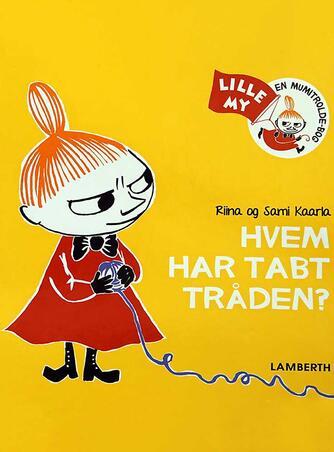 Riina Kaarla, Sami Kaarla: Hvem har tabt tråden?