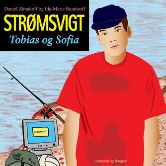 Daniel Zimakoff, Ida-Marie Rendtorff: Strømsvigt - Tobias og Sofia