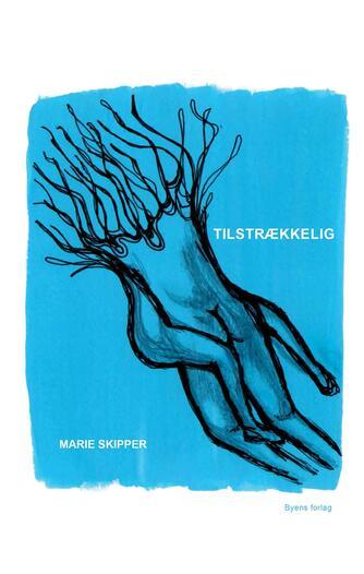 Marie Skipper (f. 1995): Tilstrækkelig
