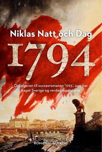 Niklas Natt och Dag (f. 1979): 1794 : roman