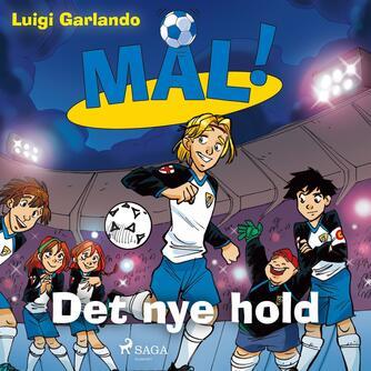 Luigi Garlando: Det nye hold