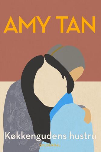 Amy Tan: Køkkengudens hustru : roman