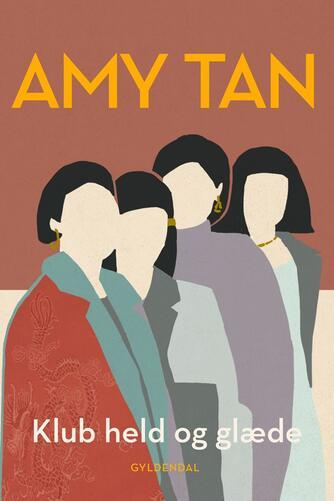 Amy Tan: Klub Held og Glæde