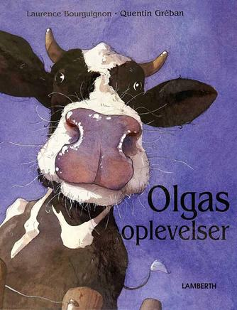 Laurence Bourguignon: Olgas oplevelser
