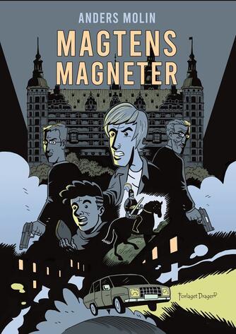 Anders Molin: Magtens magneter