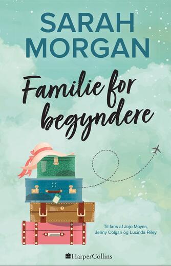 Sarah Morgan (f. 1948): Familie for begyndere