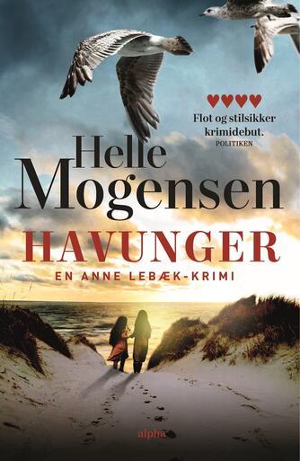 Helle Mogensen (f. 1969): Havunger