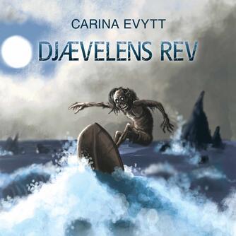 Carina Evytt: Djævelens rev