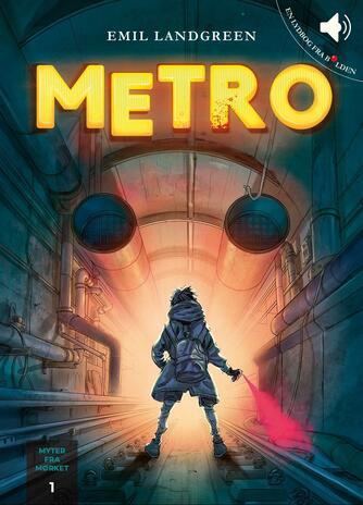 Emil Landgreen: Metro