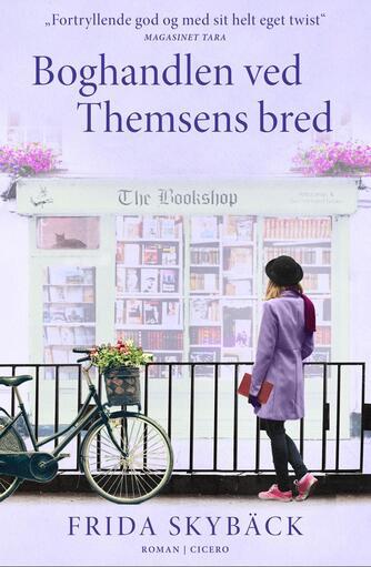 Frida Skybäck (f. 1980): Boghandlen ved Themsens bred : roman