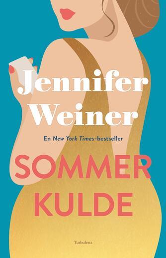 Jennifer Weiner: Sommerkulde