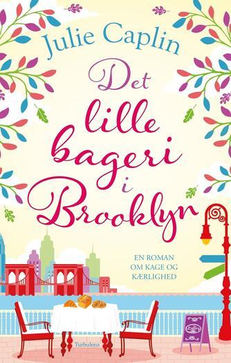 Julie Caplin: Det lille bageri i Brooklyn