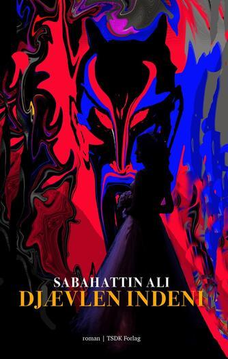 Sabahattin Ali: Djævlen indeni : roman