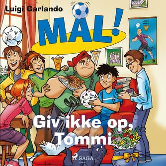 Luigi Garlando: Giv ikke op, Tommi