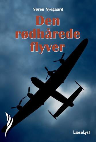Søren Nyegaard: Den rødhårede flyver