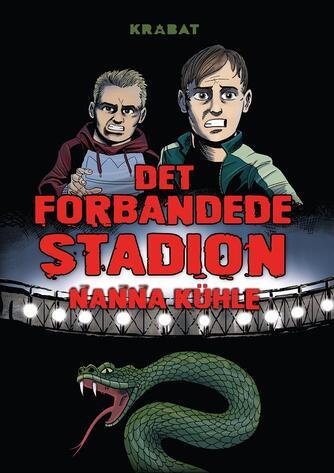 Nanna Kühle: Det forbandede stadion