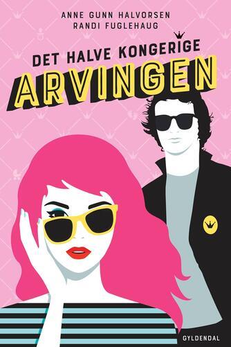Anne Gunn Halvorsen (f. 1984), Randi Fuglehaug (f. 1980): Arvingen