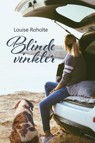 Louise Roholte: Blinde vinkler