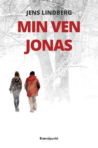 Jens Lindberg (f. 1983): Min ven Jonas
