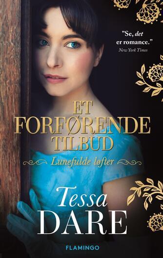 Tessa Dare: Et forførende tilbud