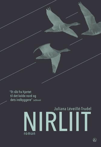 Juliana Léveillé-Trudel (f. 1985): Nirliit : roman