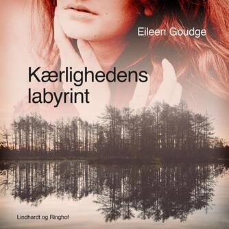 Eileen Goudge: Kærlighedens labyrint