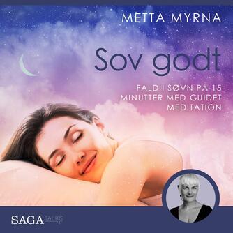 : Sov godt - Fald i søvn på på 15 minutter med guidet meditation
