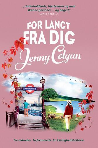 Jenny Colgan (f. 1972): For langt fra dig