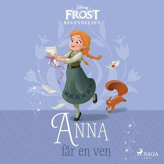 : Anna får en ven