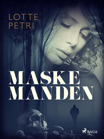 Lotte Petri: Maskemanden