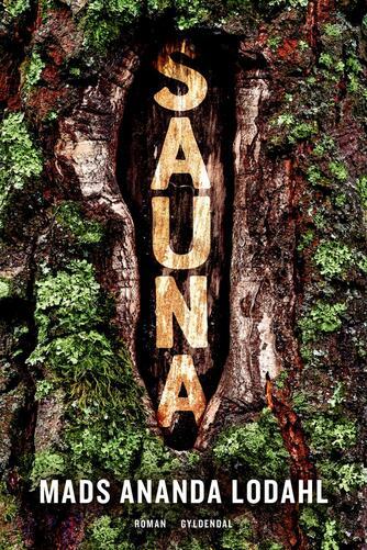 Mads Ananda Lodahl: Sauna : roman