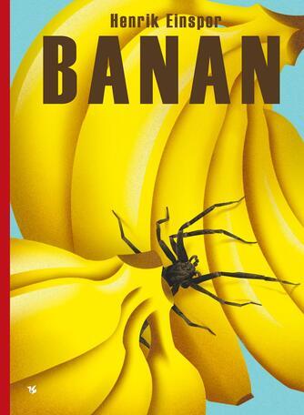 Henrik Einspor: Banan