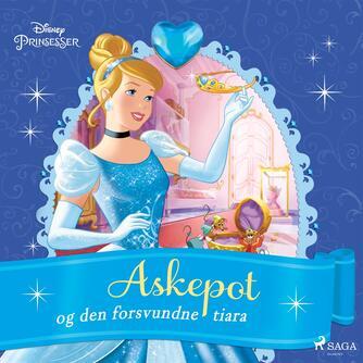 : Disneys Askepot og den forsvundne tiara