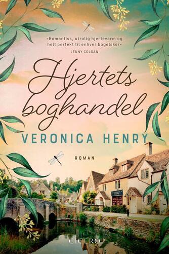 Veronica Henry: Hjertets boghandel : roman
