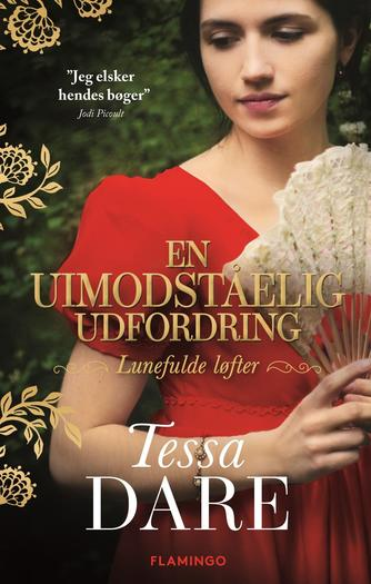 Tessa Dare: En uimodståelig udfordring
