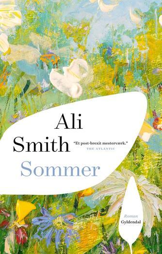 Ali Smith: Sommer : roman