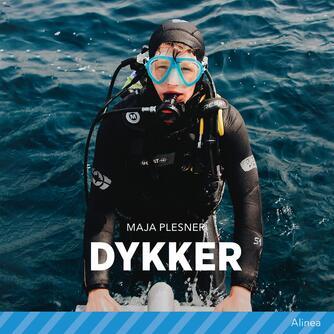 Maja Plesner: Dykker
