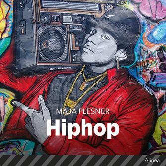 Maja Plesner: Hiphop