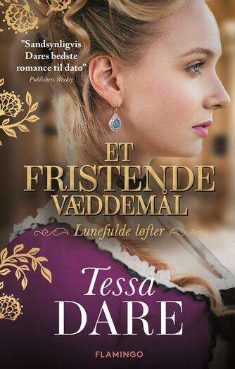 Tessa Dare: Et fristende væddemål